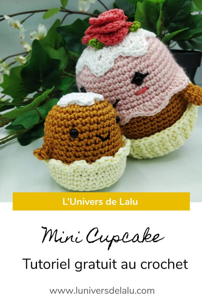 Epingle tuto crochet mini Cupcake pour Pinterest, par l'Univers de Lalu